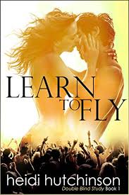 Learn To Fly Double Blind Study Book 1 Kindle edition by Heidi