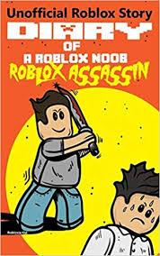 Diary Of A Roblox Noob Roblox Assassin Roblox Noob Diaries
