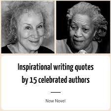 Quotes By Famous Authors New Inspirational Writing Quotes 48 Authors Now Novel