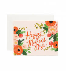 Mother Day Card Happy Mothers Day Greeting Card By Rifle Paper Co Made In Usa