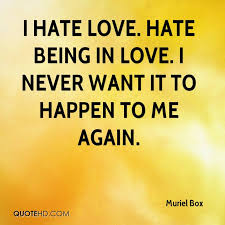 Love Hate Quotes Stunning Muriel Box Quotes QuoteHD