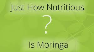Moringa Comparison Chart So Just How Nutritious Is Moringa Oleifera