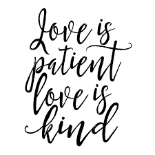 Love Is Patient Love Is Kind Quote Delectable Corinthians Love Is Patient Kind Quote 48 Joyfulvoices