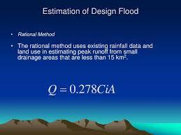 Design Flood Estimation Ppt Flood And Runoff Estimation Methods Powerpoint