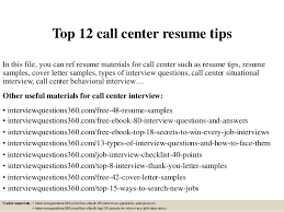 Top 12 call center resume tips In this file, you can ref resume materials  for ...