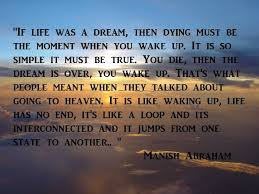 Life Is A Dream Quotes Best Of Life Dream And Reality MANISH ABRAHAM