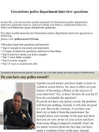 Greensboro Police Department Interview Questions Job Interview