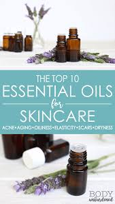 Top 10 Essential Oils For Skincare Fight Acne Slow Aging