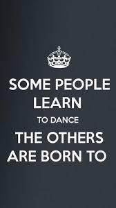 Great Dance Quotes And Sayings In 40 Danse Pinterest Dance Custom Quotes Life Dancing