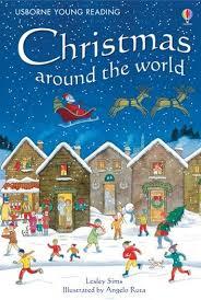 Christmas around the world: Usborne Young Reading: Series One ebook by Lesley  Sims - Rakuten Kobo | Christmas books, Christmas kindergarten, Around the  world theme