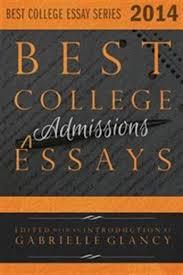 Best College Essays 2014 Book By Gabrielle Glancy Paperback