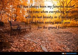 Fall Quotes Custom Fall Has Always Been My Favorite Season The Time Lauren
