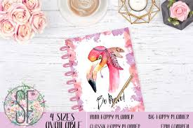 Levenger Templates Planner Cover Happy Planner Cover Erin Condren Cover Recollections Cover Levenger Cover Filofax Cover Be Brave Flamingo
