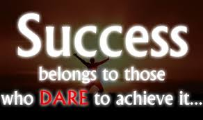 Life Quotes And Sayings Success Belongs To Those Who Dare To Achieve It Custom Dare Quotes