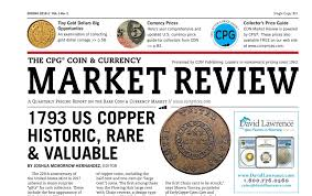 the cpg coin currency market review 1793 us copper historic rare valuable