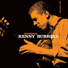 '<b>Introducing Kenny Burrell</b>': Bringing The Blue Note Guitarist To The ...