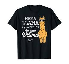 Mama Llama Aint Got Time For Your Drama Funny ... - Amazon.com