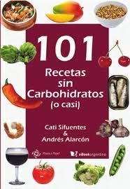 101 Recetas Sin Carbohidratos   Cati Sifuentes U0026 Andrés Alarcón By ...