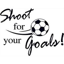 Soccer Quotes Wall Decals Shoot For Your Goals 40d Football Vinyl Delectable Soccer Quotes
