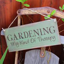 garden sign. Garden Sign - Gardening My Kind Of Therapy