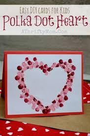 valentine s day card ideas for kids. Beautiful Valentine Easy DIY Card Ideas Polkadot Heart Card Perfect For Valentines Day  Mothers Day Kids Craft Ideas Handmade Cards On Valentine S Day Ideas For