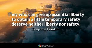 Benjamin Franklin - They who can give up essential liberty...