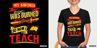 Teespring Saved Designs Modern Professional Teacher T Shirt Design For Teespring