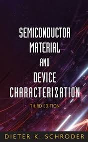 Semiconductor Material and Device Characterization, 3rd Edition ...