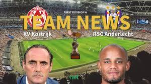 First Division A News: KV Kortrijk vs RSC Anderlecht Confirmed Line-ups