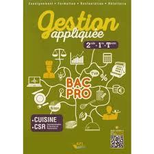 Gestion Appliquée 2de 1re Tle Bac Pro Cuisine Csr Lycée