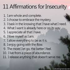 Affirmations for Insecurity | ☀ Soulful Affirmations n Self ... via Relatably.com