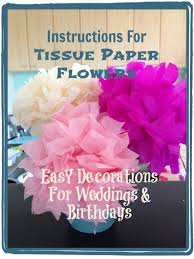 Tissue Paper Flower Decorations How To Make Tissue Paper Flowers For Decoration Feltmagnet