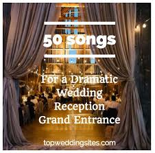 the 112 best images about wedding music on pinterest songs Wedding Songs Reception Entrance 50 songs for a dramatic wedding reception grand entrance team wedding blog wedding best wedding reception entrance songs
