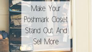 Posh Closet Make Your Poshmark Closet Stand Out And Sell More Carina Jane