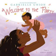 <b>Welcome To The Party</b> - By Gabrielle Union (Hardcover) : Target