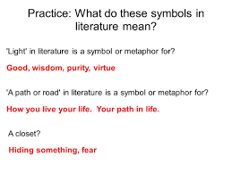 introduction to figurative language symbols metaphors ppt  practice what do these symbols in literature mean