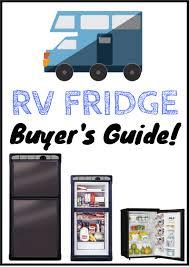 Rv Refrigerators Troubleshooting Buyer Guide Best Rv