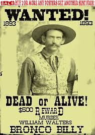 Old West Wanted Poster Bronco Bill Outlaw Ringo Doc Ok