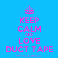 love duct tape. [Crown] Keep Calm And Love Duct Tape Love Duct Tape A
