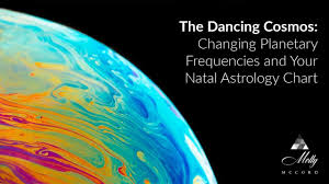 The Dancing Cosmos Changing Planetary Frequencies And Your Natal Chart Podcast