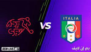 مشاهدة مباراة ايطاليا وسويسرا بث مباشر اليوم بتاريخ 16-06-2021 في يورو 2020
