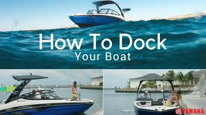 docking your boat with ease