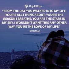 Life without someone special famous quotes & sayings. 25 Love Of My Life Quotes To Send Or Say To Your True Love Bright Drops