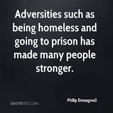Homeless Quotes Interesting Philip Emeagwali Quotes QuoteHD