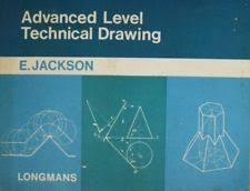 advanced level technical drawing jackson e very good book