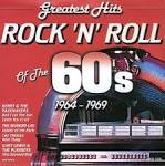 Greatest Hits: Rock 'N' Roll of the 60's: 1964-1969