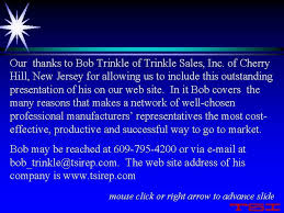 Our thanks to Bob Trinkle of Trinkle Sales
