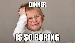 Image result for boring dinner