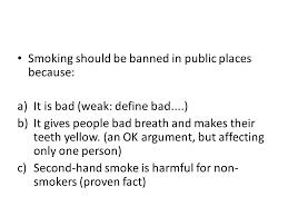 debates lg ppt  smoking should be banned in public places because