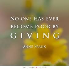 Generosity Quotes Unique No One Has Ever Become Poor By Giving Picture Quotes Latter Day